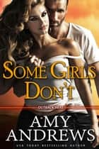 Some Girls Don't 電子書 by Amy Andrews