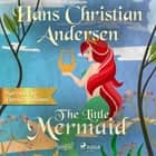 The Little Mermaid audiobook by Hans Christian Andersen