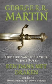 Een dans met draken eBook by George R.R. Martin