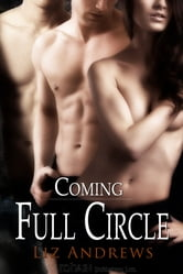 Coming Full Circle ebook by Liz Andrews