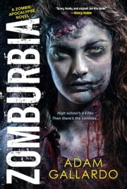 Zomburbia ebook by Adam Gallardo