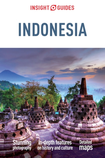 Insight Guides Indonesia (Travel Guide eBook) eBook by Insight Guides