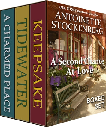A Second Chance At Love Boxed Set - Three Complete Novels 電子書 by Antoinette Stockenberg