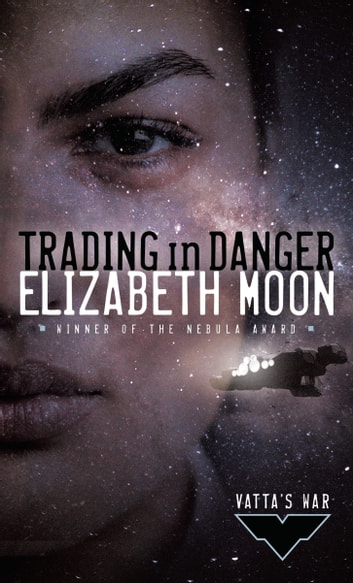 Trading in Danger ebook by Elizabeth Moon