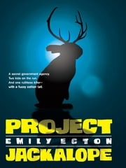 Project Jackalope ebook by Emily Ecton