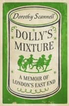 Dolly's Mixture ebook by Dorothy Scannell