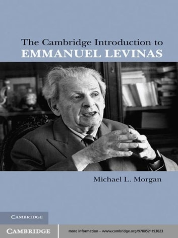 The Cambridge Introduction to Emmanuel Levinas ebook by Michael L. Morgan