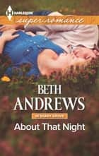 About That Night ebook by Beth Andrews