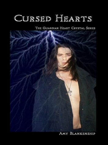 Cursed Hearts - The Guardian Heart Crystal Book 8 ebook by Amy Blankenship