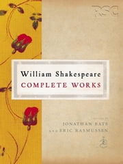 William Shakespeare Complete Works ebook by William Shakespeare,Jonathan Bate,Eric Rasmussen
