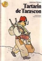 Tartarin of Tarascon ebook by Alphonse Daudet