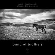 Band of Brothers | vol. II ebook by Alessandro Passerini, Martin Bertagnolli