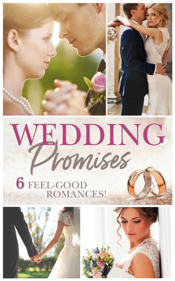 Wedding Promises (Mills & Boon e-Book Collections) ebook by Annie O'Neil,Jennifer Faye,Sophie Pembroke