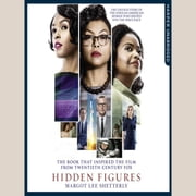 Hidden Figures: The Untold Story of the African American Women Who Helped Win the Space Race audiobook by Margot Lee Shetterly