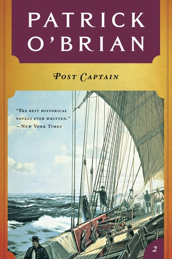Post Captain (Vol. Book 2) (Aubrey/Maturin Novels) ebook by Patrick O'Brian