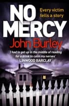 No Mercy ebook by John Burley