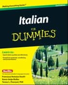 Italian For Dummies, Enhanced Edition ebook by Francesca Romana Onofri, Teresa L. Picarazzi, Karen Antje Möller