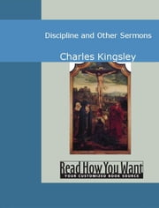 Discipline And Other Sermons ebook by Charles Kingsley
