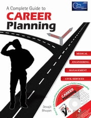 A Complete Guide to Career Planning ebook by DEVAJIT BHUYAN