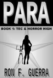 Para - Tec & Horror High ebook by Ron Guerra