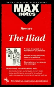 The Iliad (MAXNotes Literature Guides) ebook by Beth Tanis