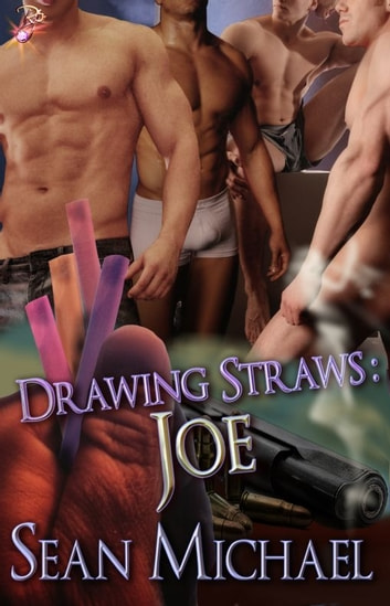 Drawing Straws: Joe - Handcuffs and Lace Signature Line ebook by Sean Michael