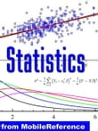 Statistics Study Guide: Permutation, Random Variable, Probability Axioms, Bayesian Probability, Decision Theory, Chebyshev's Inequality, Chi-Square & Student's T-Distribution, Sampling, Correlation (Mobi Study Guides)