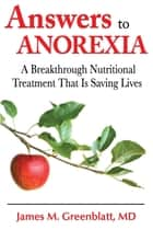 Answers to Anorexia ebook by James M. Greenblatt