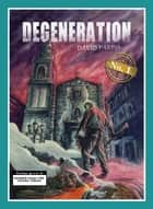 Degeneration ebook by David Pardo