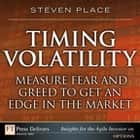 Timing Volatility ebook by Steven Place