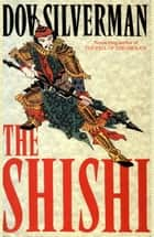 The Shishi ebook by Dov Silverman