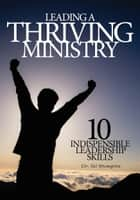 Leading a Thriving Ministry ebook by Gil Stieglitz