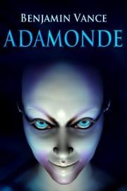 Adamonde ebook by Benjamin Vance