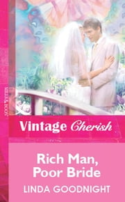 Rich Man, Poor Bride (Mills & Boon Vintage Cherish) ebook by Linda Goodnight