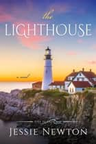 The Lighthouse ebook by Jessie Newton