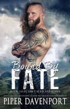 Bound by Fate ebook by Piper Davenport
