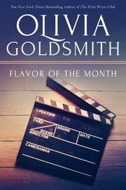 Flavor of the Month ebook by Olivia Goldsmith