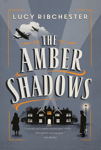 The Amber Shadows: A Novel ebook by Lucy Ribchester