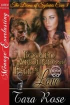 Fooled Around and Fell in Love ebook by