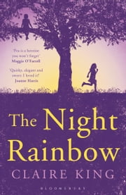 The Night Rainbow ebook by Claire King