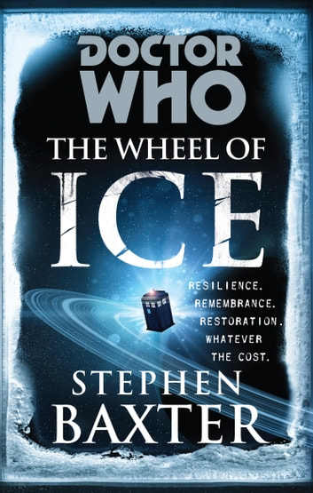 Doctor Who: The Wheel of Ice ebook by Stephen Baxter
