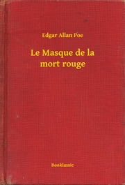 Le Masque de la mort rouge ebook by Edgar Allan Poe