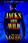Jacks Are Wild: An Out of Time Novel