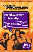 Northwestern University 2012 ebook by Kevin Echavarria