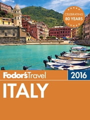 Fodor's Italy 2016 ebook by Fodor's Travel Guides