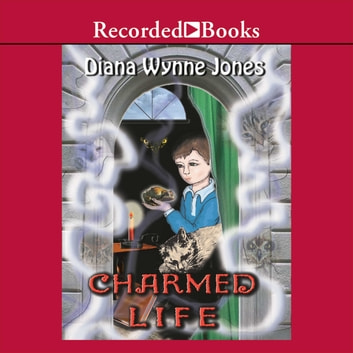 Charmed Life Audiobook By Diana Wynne Jones 9781440796999