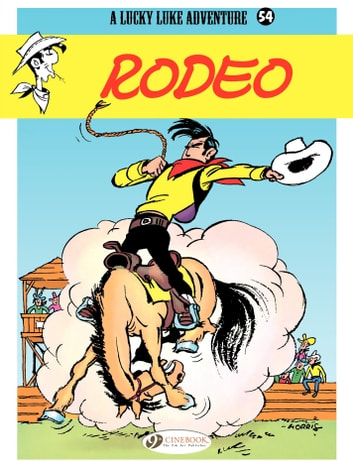 Lucky Luke - Volume 54 - Rodeo eBook by Morris