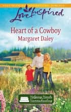 Heart of a Cowboy - A Wholesome Western Romance ebook by Margaret Daley