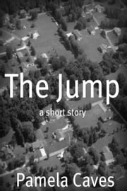 The Jump ebook by Pamela Caves