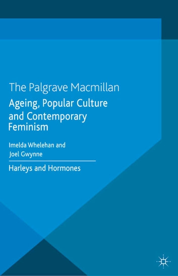Ageing popular culture and contemporary feminism ebook by ageing popular culture and contemporary feminism harleys and hormones ebook by fandeluxe Image collections
